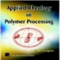 Applied Rheology In Polymer Processing Book